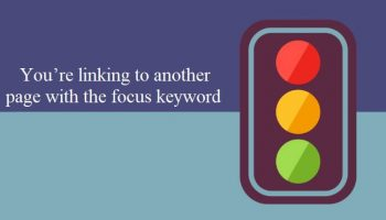 Seo By Yoast: You're linking to another page with the focus keyword